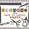 "Welcome party ""Back to School"""